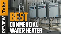 ✅ Water Heater: Best Commercial Water Heater in 2020 (Buying Guide)