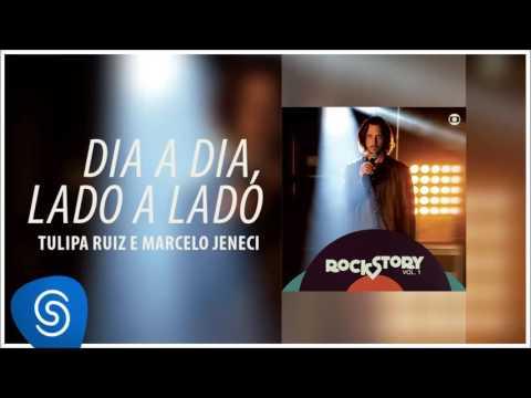 Dia a Dia Lado a Lado - Tulipa Ruiz e Marcelo Jeneci  Áudio  Trilha da novela Rock Story