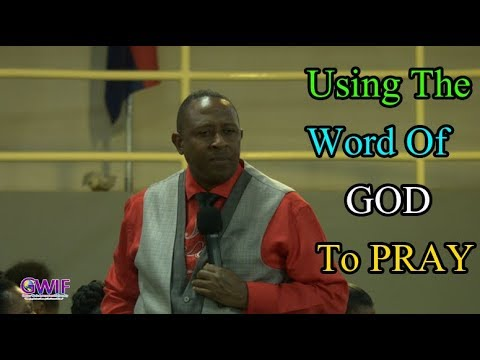 Using The Word Of GOD To PRAY -  Apostle Andrew Scott