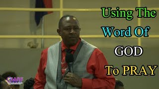 How to Pray Effectively Using the Word of God? -  Apostle Andrew Scott