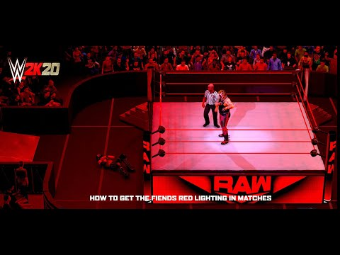 WWE2K20 - How To Get The Fiends Red Lighting In Matches