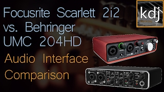 [2.79 MB] Focusrite Scarlett 2i2 vs. Behringer UMC204HD - Audio Interface Comparison