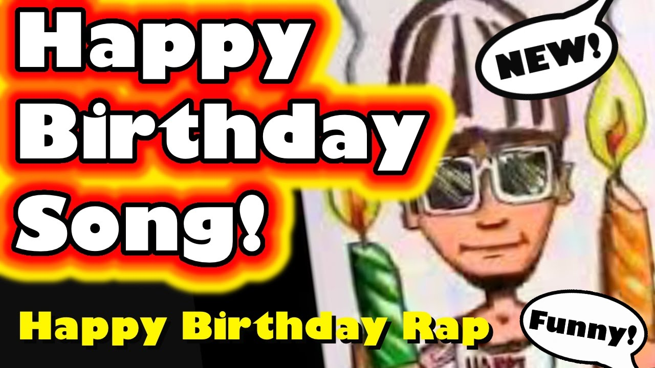 Happy Birthday Rap