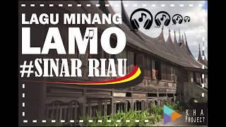 "LAGU MINANG LAMO ""Sinar Riau"""
