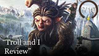 Troll and I Review