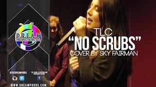 """TLC I """"No Scrubs"""" (Cover) I @SkyFairman"""
