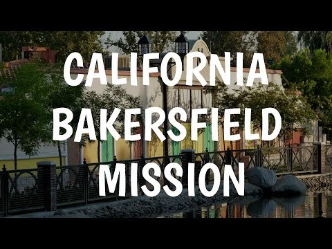 California Bakersfield Mission