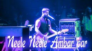 Neele Neele Ambar par | Arijit singh Live