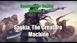 Saskia, The Creature Machine vs Selvala, Karametra, Thriss