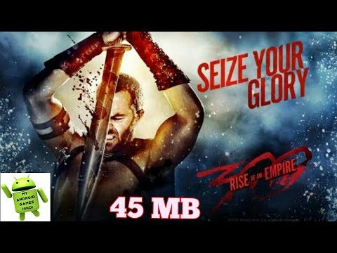 (45mb)Download 300 Rise Of An Empire. Seize Your Glory Android Game