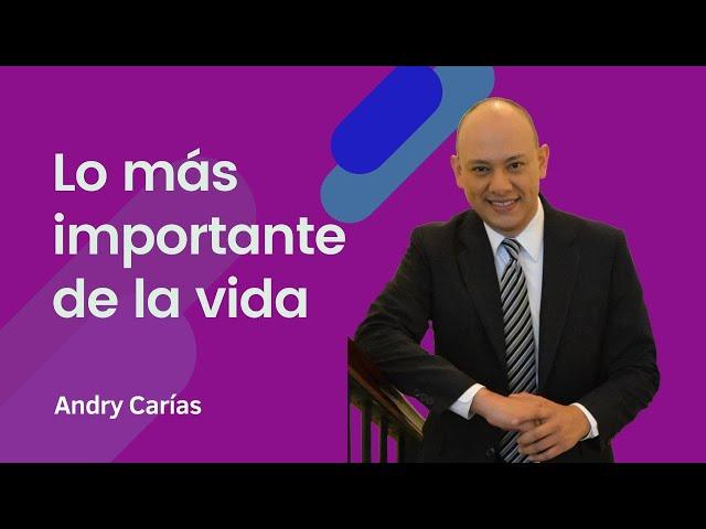 Lo más importante de la vida - Andry Carías - Guatemala - M011