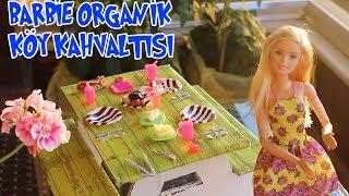 Barbie Organik Köy Kahvaltısı Hazırlıyor!! Ken ve Gıcık Kardeşine Rezil Oluyor!! - Bidünya Oyuncak