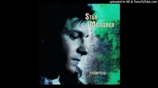 Stan Meissner - River Of Fire
