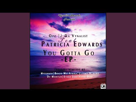 You Gotta Go (De Montuh's Deep Condemn)