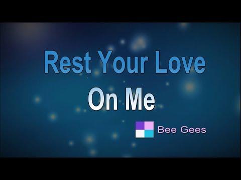 Rest Your Love On Me ♦ Bee Gees ♦ Karaoke ♦ Instrumental