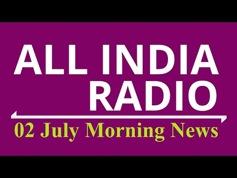 Morning News : 02 July