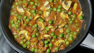 Tasty Matar Mushroom Easy Recipe in 10 minutes