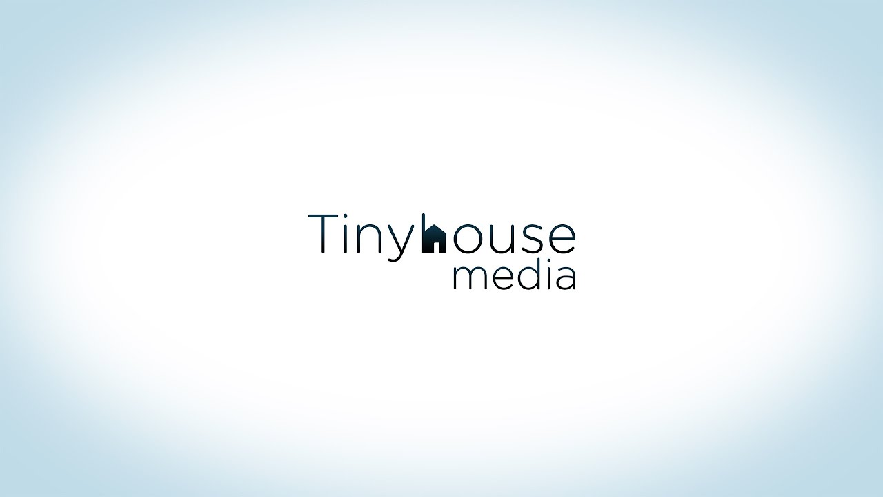 Tinyhouse Media Channel Introduction
