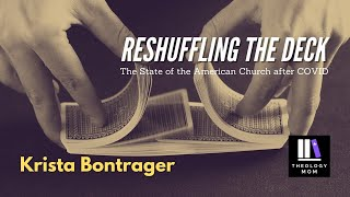 Reshuffling the Deck: The State of the American Church after COVID