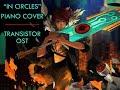 In Circles Transistor OST Piano Cover mp3