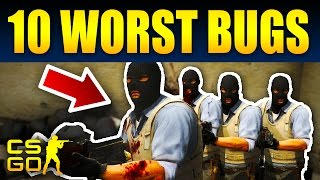 Top 10 Game Breaking CS:GO Bugs