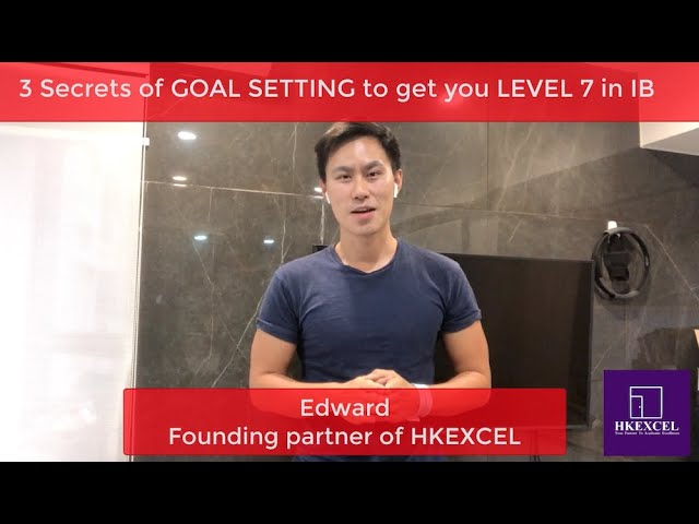 3 Secrets of GOAL SETTING to get you on top in IB(The IB Student Show)