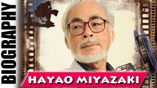 The Japanese Walt Disney Hayao Miyazaki - Biography and Life Story