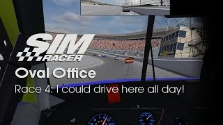 Oval Office: Race 4 - I could drive here all day!