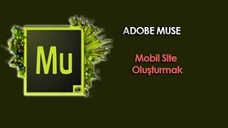 Adobe  Muse Tutorial | 10 Mobile Site Oluşturmak