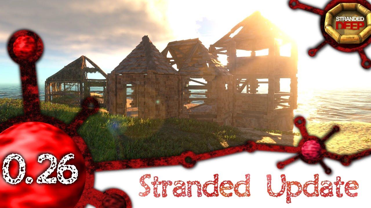 Stranded Deep Update 0 26 We Finally Got A Roof D 1080p