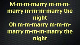Marry The Night Lady GaGa Lyrics