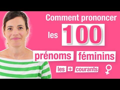 Améliorer sa prononciation - 100 Prénoms Féminins Courants en français