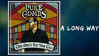 Luke Combs - A Long Way (Lyrics) Mp3