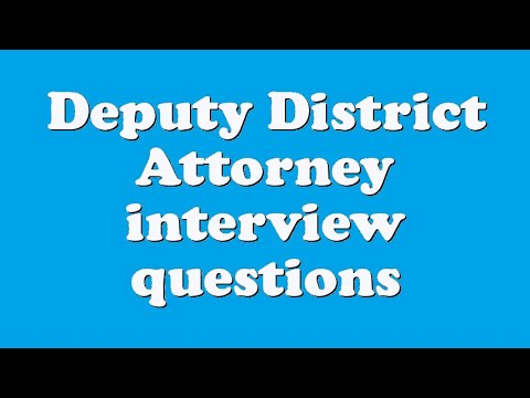 Deputy District Attorney interview questions