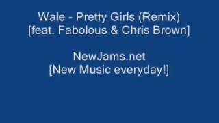 Wale Pretty Girl Remix Feat. Fabolous & Chris Brown New 2010