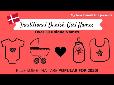 Popular And Traditional Danish Girl Names (2020) / Pronunciation And Meaning