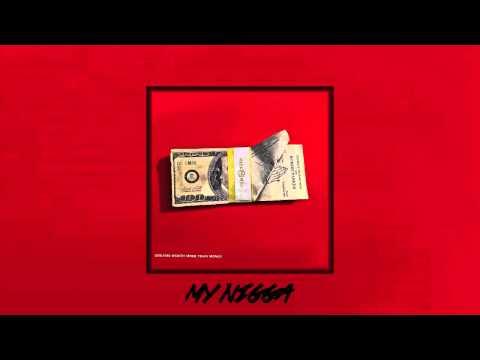 Meek Mill - My Nigga (Feat. August Alsina)