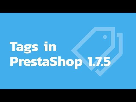 How to manage tags in PrestaShop 1.7.5 thumbnail