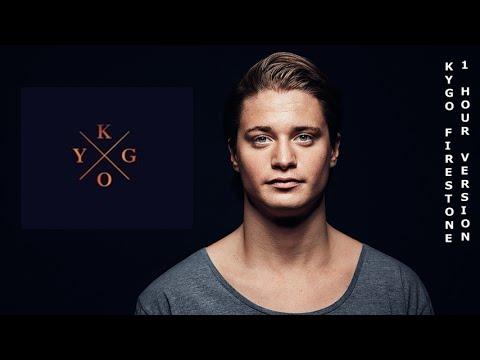 Kygo - Firestone 1 Hour Version l 1 Hour Music