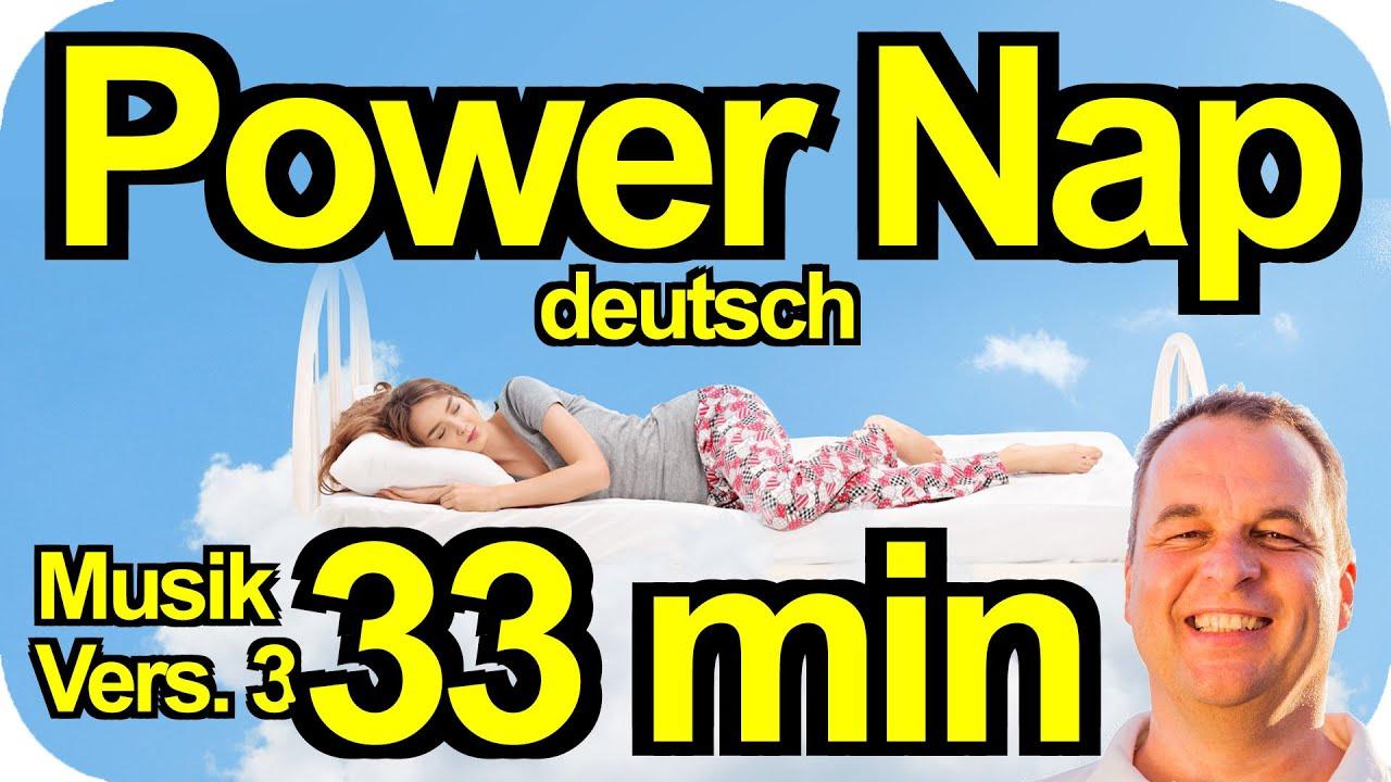 PowerNap 33 min Meditation Power Nap Mittagspause Powerschlaf Power Napping deutsch Hypnose m. Alarm
