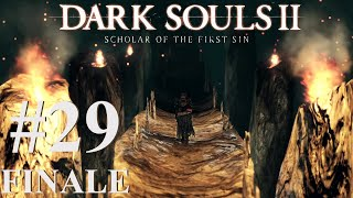 Give Us Your Answer l Dark Souls 2 Scholar of the First Sin #29 FINALE
