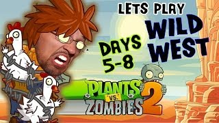 Lets Play Plants vs. Zombies 2: We Meet Again WILD WEST! (iOS Face Cam Day 5 6 7 8 Gameplay)