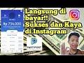 - Cara Cepat Sukses Menghasilkan Uang di Instagram
