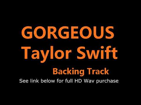 Taylor Swift Gorgeous Backtrack for Karaoke, Covers and Remix (Techno Edition)