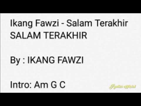 Chord Salam Terakhir - Ikang Fawzi