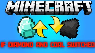 If Diamonds and Coal switched [Minecraft Machinima]