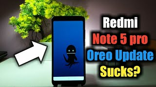 Redmi Note 5 Pro Oreo Update Features Review