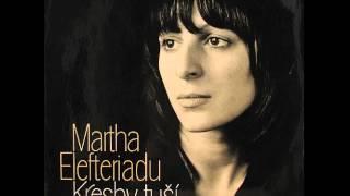Martha Elefteriadu - Horky vitr.mp3