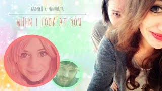 GRONKH & PANDORYA -  When I look at you [#Panik Fanvideo]