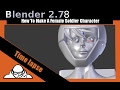 Time Lapse How To Make A Female Soldier Character In Blender 2.78